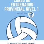 CURSO DE ENTRENADOR PROVINCIAL NIVEL 1